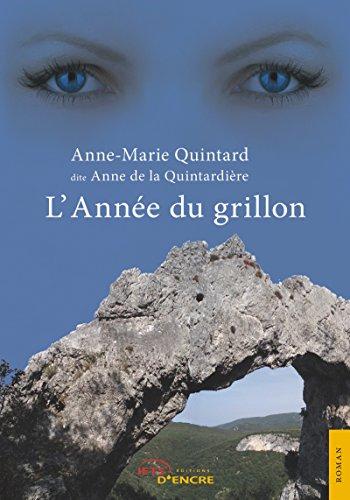 L'Année du grillon (JE.LITTE.GALE) (French Edition)