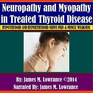 Neuropathy and Myopathy in Treated Thyroid Disease audiobook cover art