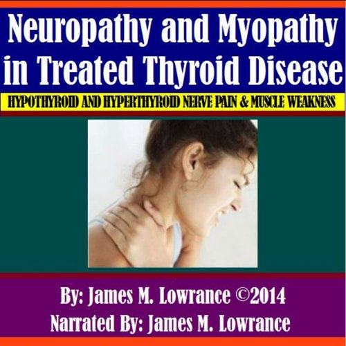 Neuropathy and Myopathy in Treated Thyroid Disease cover art