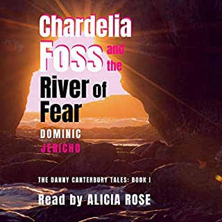 Chardelia Foss and the River of Fear audiobook cover art
