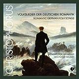 Deutsche Volkslieder der Romantik - Konzertchor Darmstadt