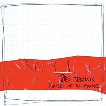 House Of Ill Fame (Bonus Live Cut Edition)