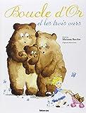 Boucle d'Or et les Trois Ours - Dès 4 ans