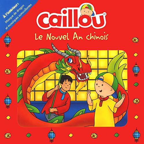 Caillou - Le Nouvel An Chinois