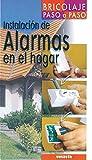 Instalacion De Alarmas En El Hogar (Bricolaje Paso A Paso)