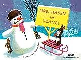 Drei Hasen im Schnee: Vierfarbiges Pappbilderbuch