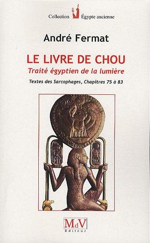 Le livre de Chou : Traité égyptien de la lumière