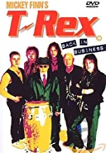 Mickey Finn's T-Rex: Back in Business