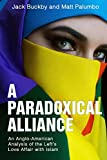 A Paradoxical Alliance: An Anglo-American Analysis of the Left's Love Affair With Islam