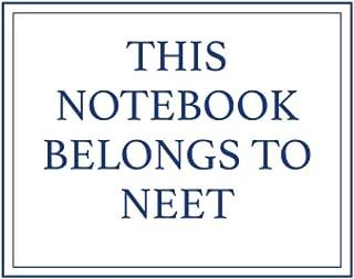 This Notebook Belongs to Neet