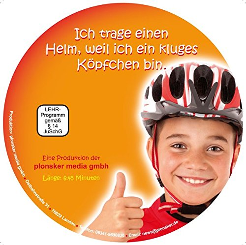 Ich trage einen Helm, weil ich ein kluges Köpfchen bin: Ein Unterrichtsfilm für Kinderim Vorschul- und Grundschulalter