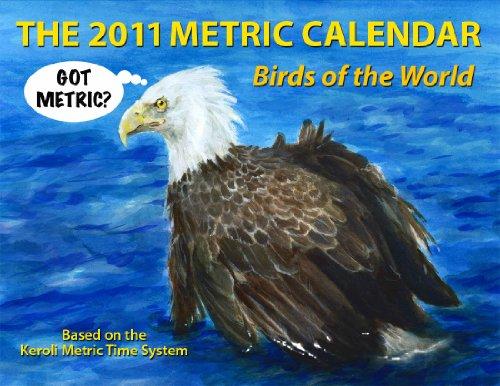 The 2011 Metric Calendar (English Edition)