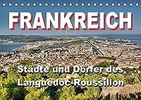 Frankreich- Staedte und Doerfer des Languedoc-Roussillon (Tischkalender 2022 DIN A5 quer): 12 schoene Motive aus dem Languedoc-Roussillon (Monatskalender, 14 Seiten )
