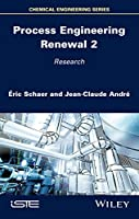 Process Engineering Renewal 2: Research