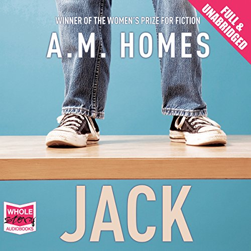 Jack                   By:                                                                                                                                 A M Homes                               Narrated by:                                                                                                                                 Thomas Judd                      Length: 6 hrs     Not rated yet     Overall 0.0