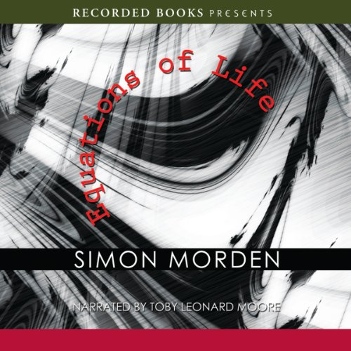 Equations of Life                   By:                                                                                                                                 Simon Morden                               Narrated by:                                                                                                                                 Toby Leonard Moore                      Length: 10 hrs and 24 mins     26 ratings     Overall 3.7