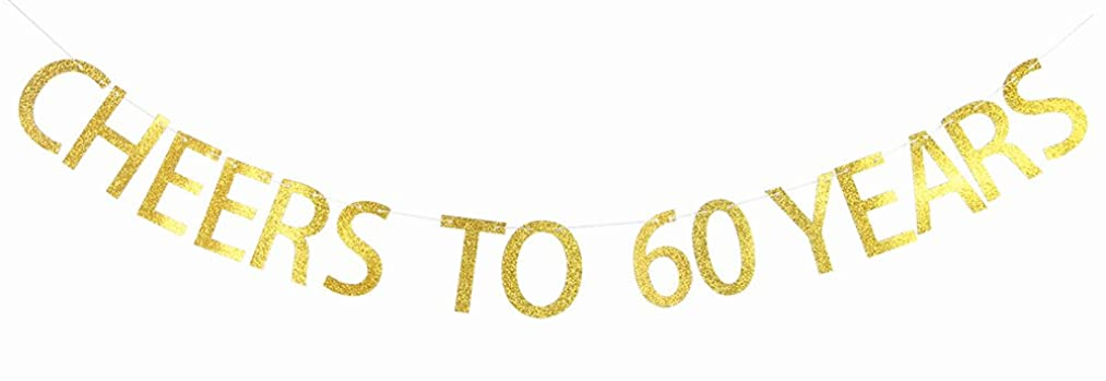 CHEERS TO 60 YEARS Gold Glitter Banner for 60th Birthday, Retirement, Wedding Anniversary Party Bunting Photo Props Decorations