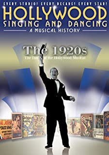 Hollywood Singing and Dancing: A Musical History - The 1920s