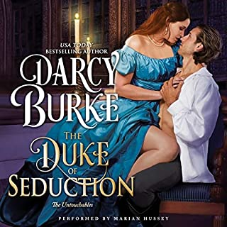The Duke of Seduction     The Untouchables, Book 10              By:                                                                                                                                 Darcy Burke                               Narrated by:                                                                                                                                 Marian Hussey                      Length: 8 hrs and 20 mins     20 ratings     Overall 4.5