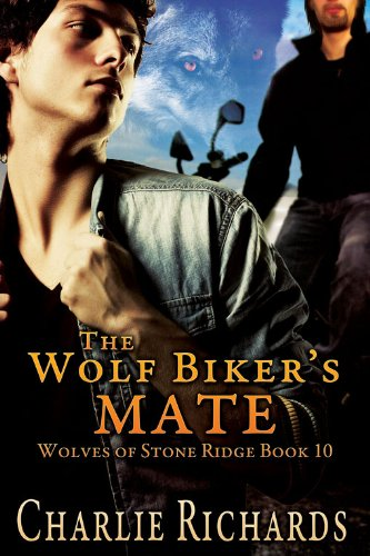 The Wolf Biker's Mate (Wolves of Stone Ridge Book 10) (English Edition)