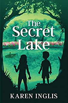 The Secret Lake by [Karen Inglis]
