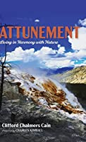 Attunement: Living in Harmony with Nature