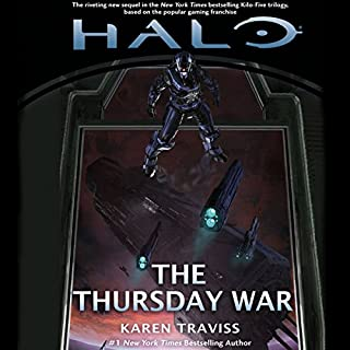 Halo: The Thursday War                   By:                                                                                                                                 Karen Traviss                               Narrated by:                                                                                                                                 Euan Morton                      Length: 14 hrs and 48 mins     188 ratings     Overall 4.8