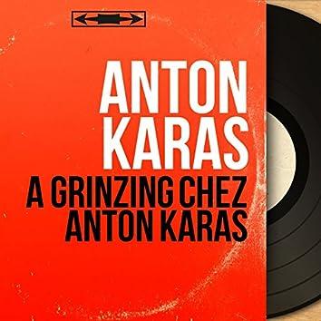 A Grinzing chez Anton Karas (feat. Heinz Conrads, Ernst Arnold, Elfie Friedrich, Franz Bachert, Die zwei Rudis, Die Grinzinger Schrammeln) [Mono Version]