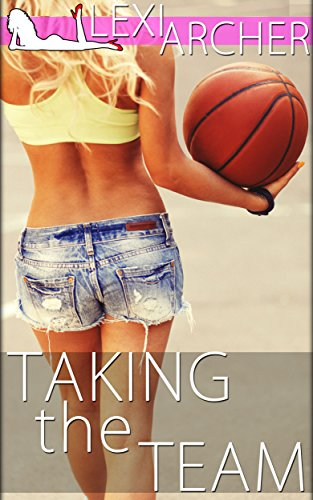 Taking the Team: A Hotwife Novel
