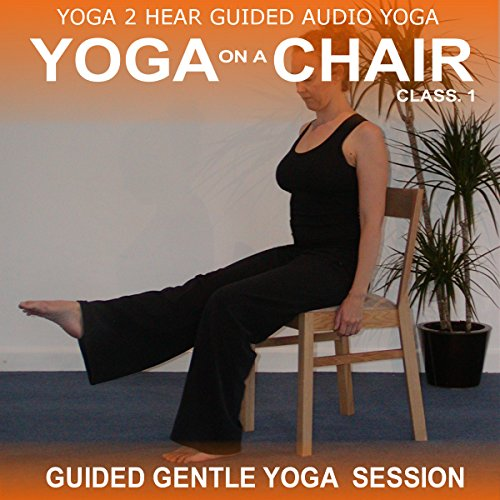 Yoga on a Chair audiobook cover art