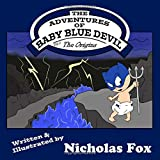 The Adventures of Baby Blue Devil: The Origins