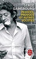 Pensees Provocs Et Autres Volutes (Ldp Litterature)