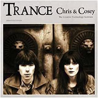 chris and cosey trance
