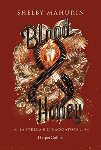 Blood & honey. La strega e il cacciatore (Vol. 2)