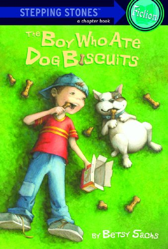 The Boy Who Ate Dog Biscuits (A Stepping Stone Book(TM)) (English Edition)