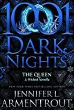 The Queen: A Wicked Novella