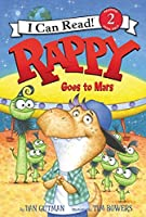 Rappy Goes to Mars (I Can Read Level 2)