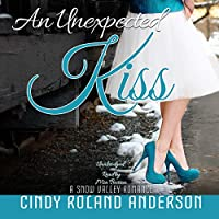 An Unexpected Kiss (Snow Valley Romance)