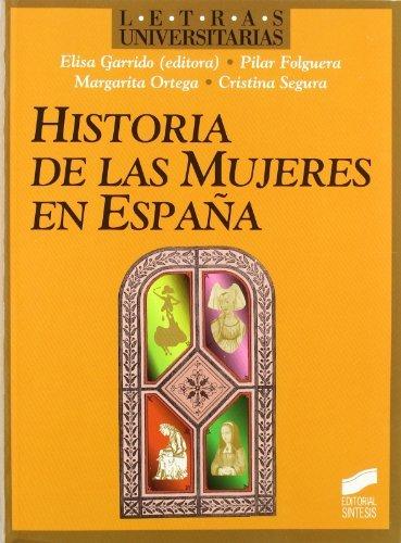 Historia de las mujeres en España (Letras universitarias nº 15 ...