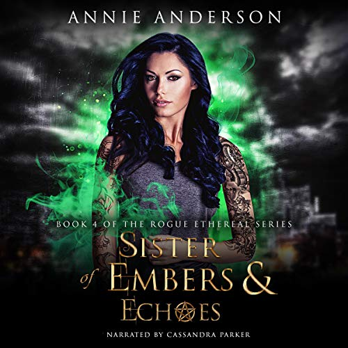 Sister of Embers & Echoes audiobook cover art