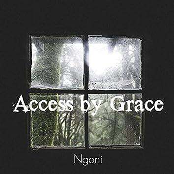 Access by Grace