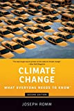 Climate Change: What Everyone Needs to Know - Joseph Romm