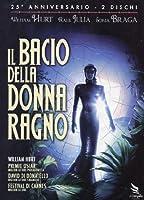 Il Bacio Della Donna Ragno (Anniversary Edition) (2 Dvd) [Italian Edition]