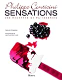 Sensations - 288 recettes de pâtisseries - Minerva - 15/10/2009