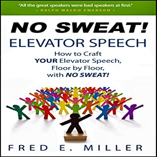 NO SWEAT Elevator Speech! audiobook cover art