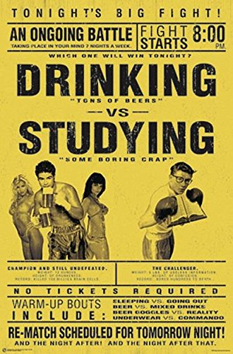 Close Up Drinking vs. Studying Poster Studenten Poster (58,5cm x 89cm) + Ü-Poster