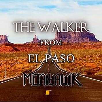 The Walker from El Paso