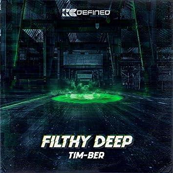 Filthy Deep (Radio Edit)