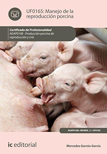 Manejo de la reproducción porcina. agap0108 - producción