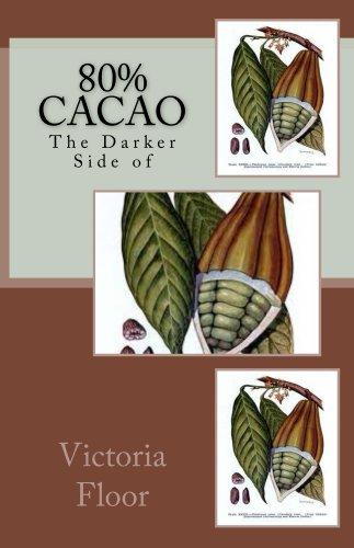 80% Cacao (English Edition)